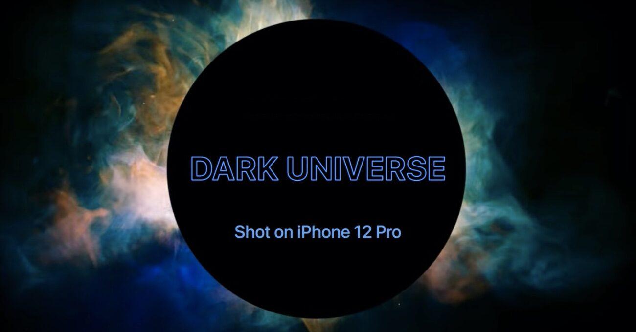 iPhone 12 Pro ile Karanlık Evrene Yolculuk