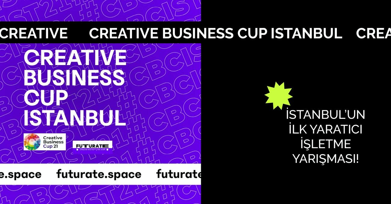 Yaratıcı Girişimciler için Fırsat: Creative Business Cup İstanbul