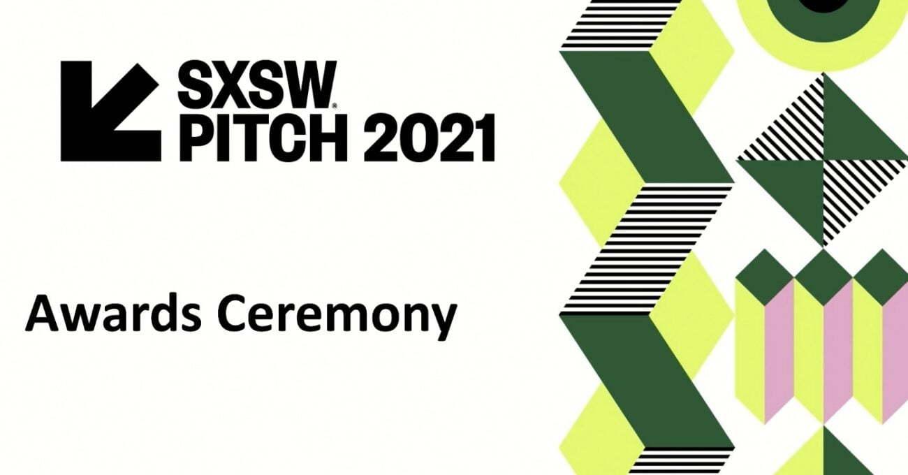 SXSW Pitch 2021'de Kazanan Girişimler [SXSW 2021]